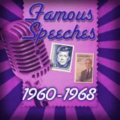 Famous Speeches: 1960-1968