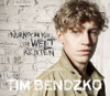 Tim Bendzko - Nur noch kurz die Welt retten artwork