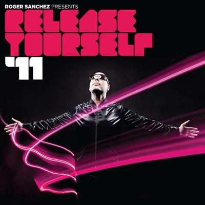 Release Yourself '11 - Roger Sanchez