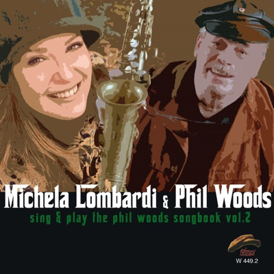 Sing & Play the Phil Woods Songbook, Vol. 2 - Phil Woods