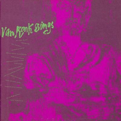 Dave Van Ronk Sings - Dave Van Ronk