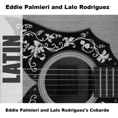 Eddie Palmieri and Lalo Rodriguez's Cobarde - Eddie Palmieri