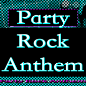 Party Rock Anthem  Party Rocker - Party Rocker