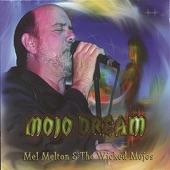 Mel Melton & the Wicked Mojos - River of Blues