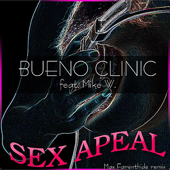 Sex Apeal (Max Farenthide Remix) [feat. Mike W.] - Bueno Clinic