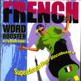 French Word Booster: 500+ Most Needed Words & Phrases audiobook