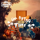 I'm Outta Time - Single