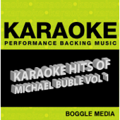 Karaoke Hits of Michael Bublé, Vol. 1