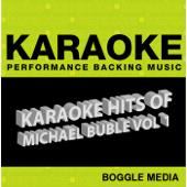Karaoke Hits of Michael Bublé, Vol. 1