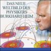 Illobrand von Ludwiger - Das neue Weltbild des Physikers Burkhard Heim Grafik
