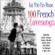 Various Artists - La Vie En Rose 100 Classic French Lovesongs