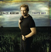 God Must Really Love Me-Craig Morgan