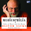 Oliver Sacks - Musicophilia: Tales of Music and the Brain (Unabridged) portada