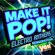 Yes Fitness Music - Make It Pop!: Electro Anthems (60 Minute Non-Stop Workout @ 128BPM)
