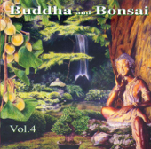 Buddha and Bonsai, Vol. 4