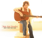 Dale Ann Bradley - He's the Last Thing On My Mind
