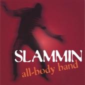 Slammin All-Body Band - All Blues/Ven Aca