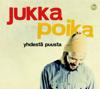 Jukka Poika - Älä Tyri Nyt artwork