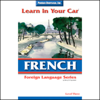 Learn in Your Car: French, Level 3