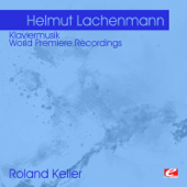 Lachenmann: Klaviermusik - World Premiere Recordings (Remastered)