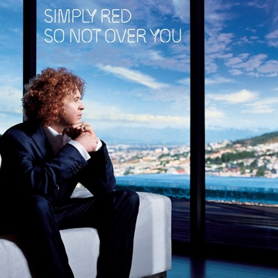 So Not Over You - EP - Simply Red