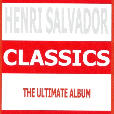 Classics - Henri Salvador