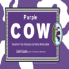 Seth Godin - Purple Cow: Transform Your Business by Being Remarkable (Unabridged) artwork