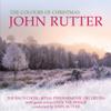The Colours of Christmas - John Rutter, Royal Philharmonic Orchestra, Bach Choir & Over the Bridge
