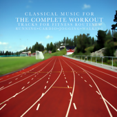 Classical Music for the Complete Workout