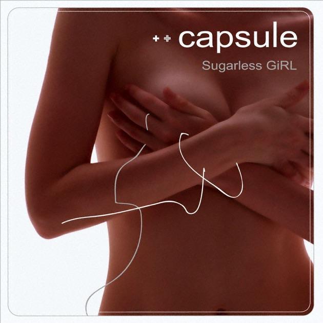 CAPSULE – Sugarless GiRL (with Bonus Track) [iTunes Plus M4A] | iplusall.4fullz.com