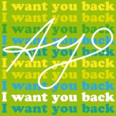 I Want You Back - Single