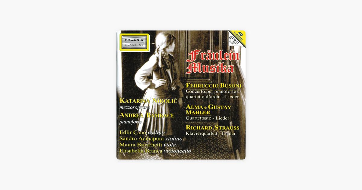 Fräulein Musika by Katarina Nikolic & Andrea Bambace on Apple Music