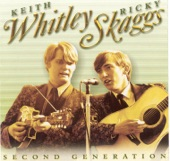Keith Whitley & Ricky Skaggs - All I Ever Loved Was You
