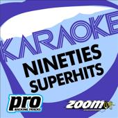 Zoom Karaoke: Nineties Superhits 1