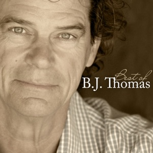 Best of B.J. Thomas