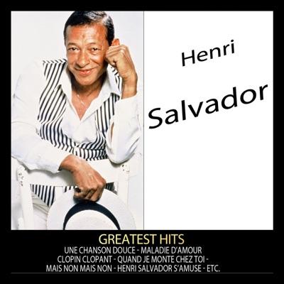 Greatest Hits: Henri Salvador - Henri Salvador