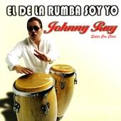 Johnny Ray - El de la Rumba Soy Yo