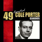 49 Essential Cole Porter Classics