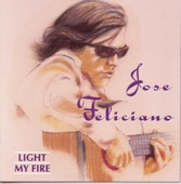 José Feliciano - Light My Fire