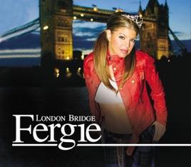 london bridge fergie