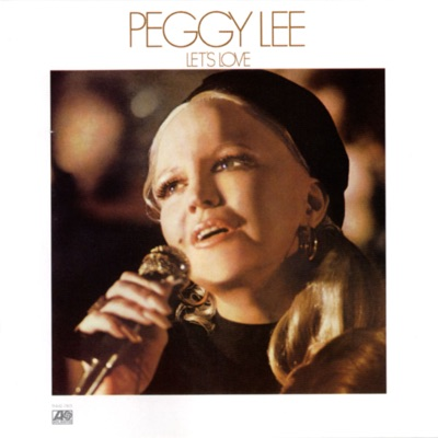 Let's Love - Peggy Lee