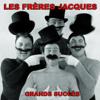 Les Frères Jacques (Grands succès) - Les Frères Jacques
