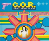 C. O. R. feat. Mike Nova - Children Of The Revolution (Maxi Mix)
