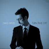 David Myles - Turn Time Off