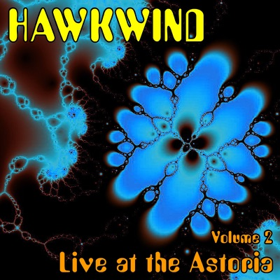 Vol.2 (Live at the Astoria - 2007) - Hawkwind