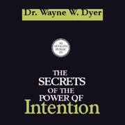Download The Secrets of the Power of Intention Audio Book