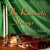 Reader's Digest Music: The Romantic Strings - Relaxing Moods, Vol. 1 - The Romantic Strings