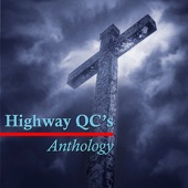 The Highway QC's - Nobody Knows