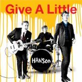 Hanson - Give A Little [Radio Mix]