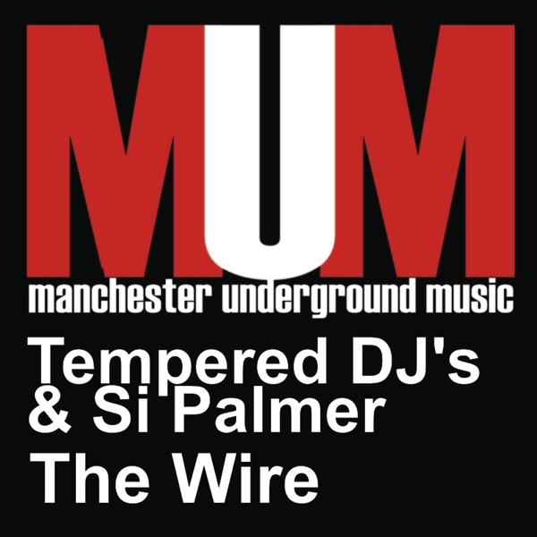The Wire by Tempered DJ, S & Si Palmer on iTunes